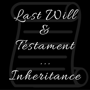 Wills / Inheritance